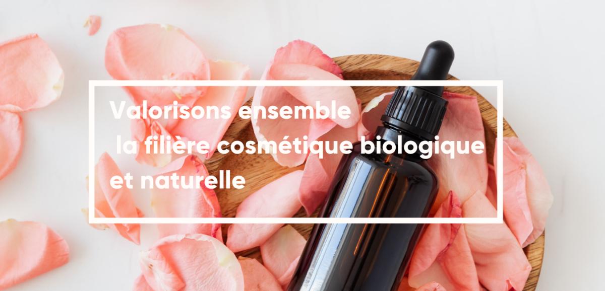 Valorisons la cosmétique naturelle